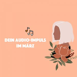 Audio-Impuls März