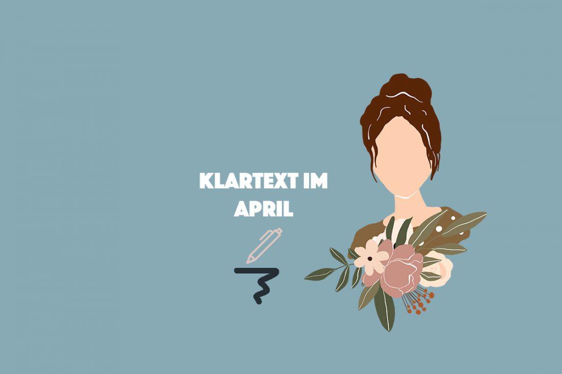 Klartext im April