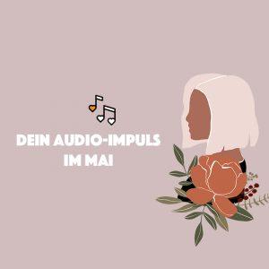 Audio-Impuls im Mai