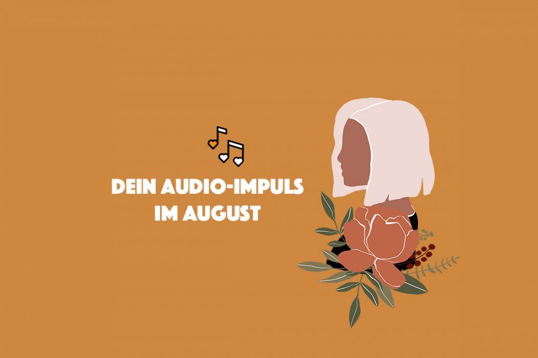 Audio-Impuls im August