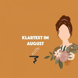 Klartext im August